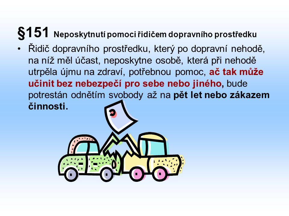 §151 Neposkytnutí pomoci řidičem dopravního prostředku