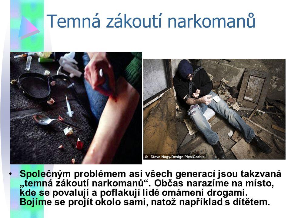 Temná zákoutí narkomanů