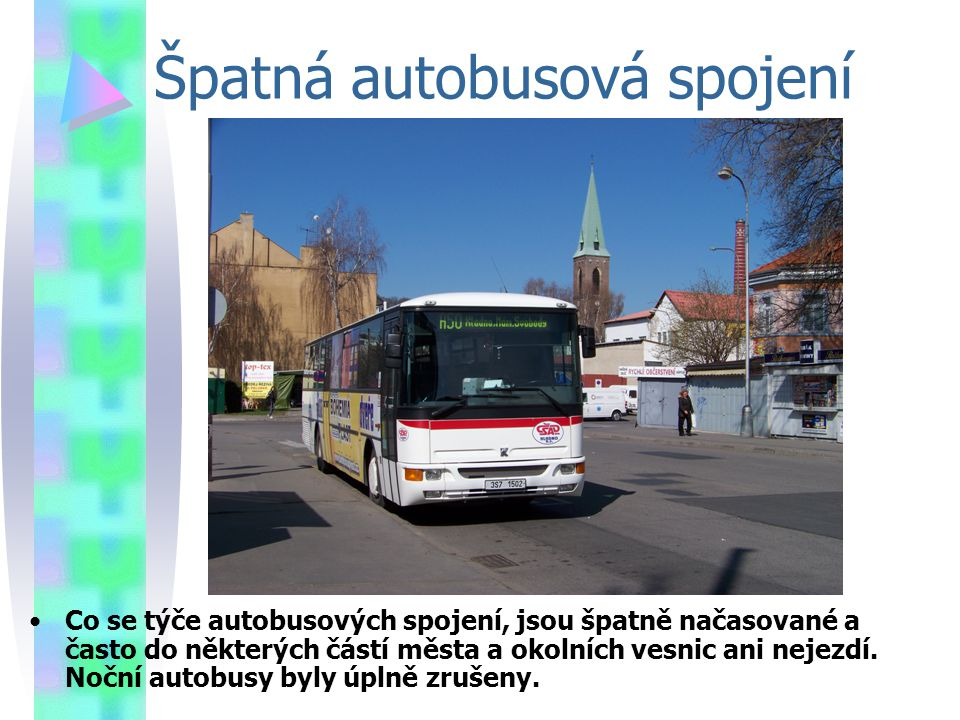 Špatná autobusová spojení