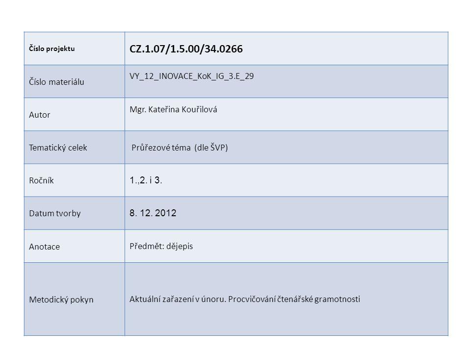CZ.1.07/1.5.00/34.0266 Číslo materiálu VY_12_INOVACE_KoK_IG_3.E_29