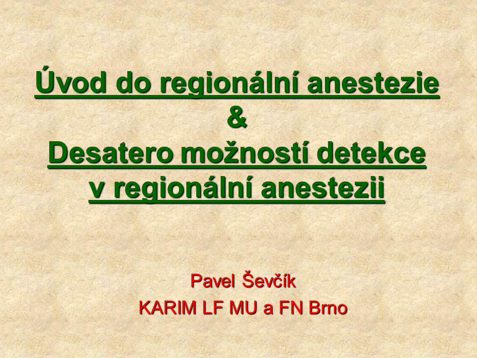 Pavel Ševčík KARIM LF MU a FN Brno