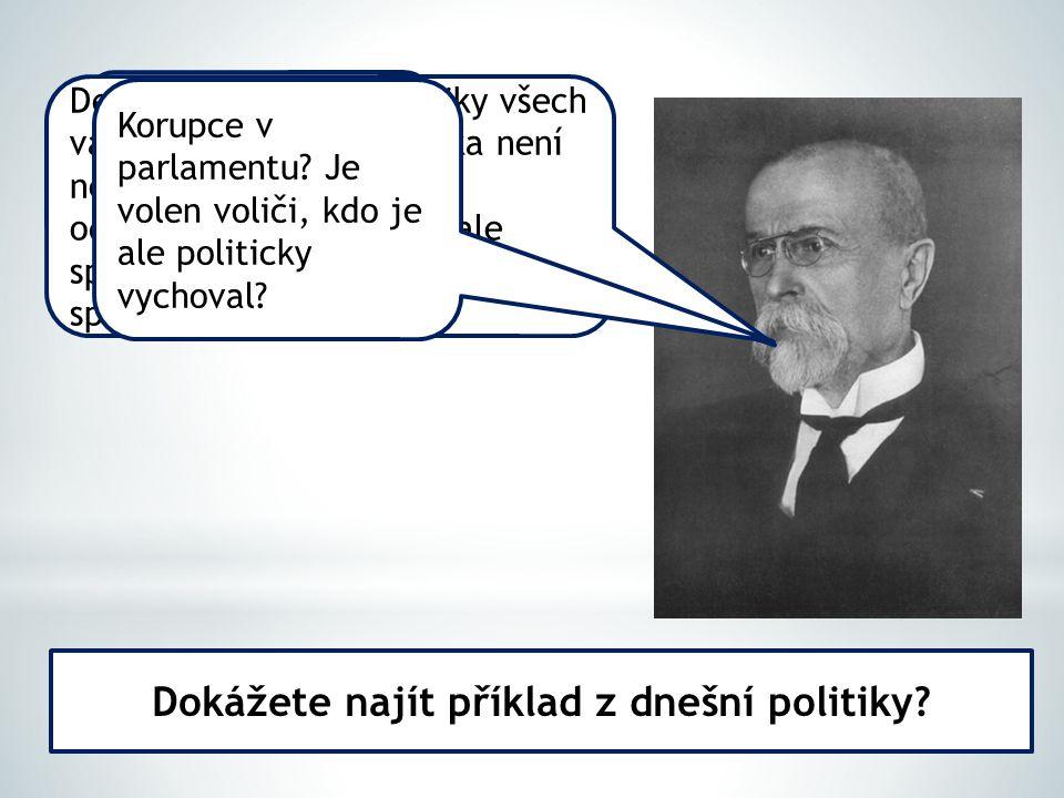 Dokážete najít příklad z dnešní politiky