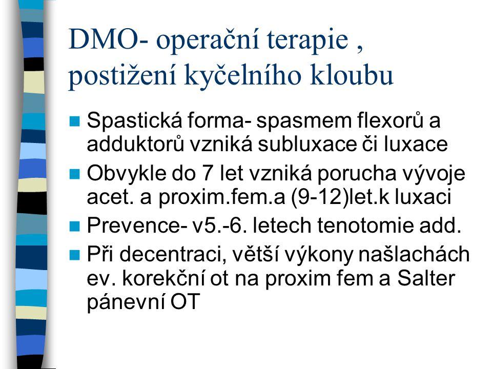 DMO- operační terapie , postižení kyčelního kloubu