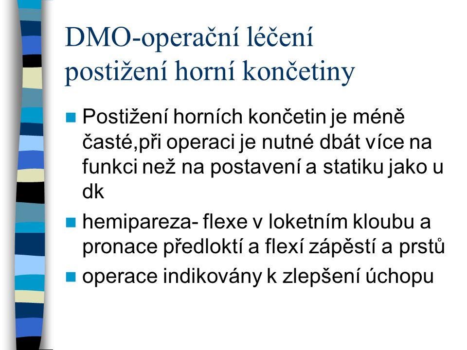 DMO-operační léčení postižení horní končetiny