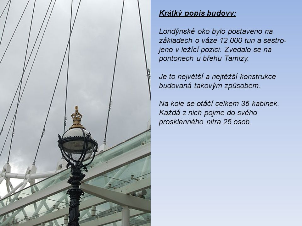 Krátký popis budovy: