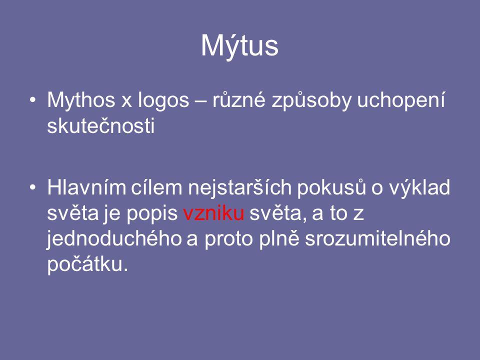 Mýtus Mythos x logos – různé způsoby uchopení skutečnosti
