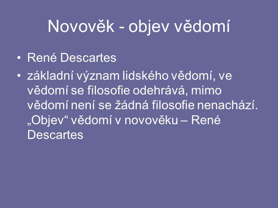 Novověk - objev vědomí René Descartes