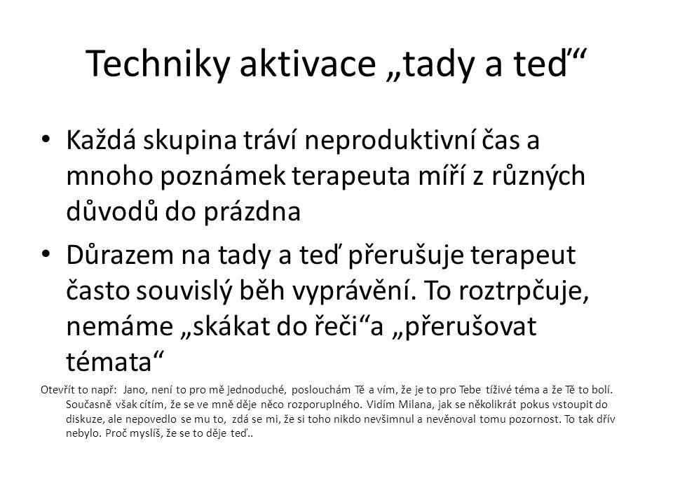 """Techniky aktivace """"tady a teď"""