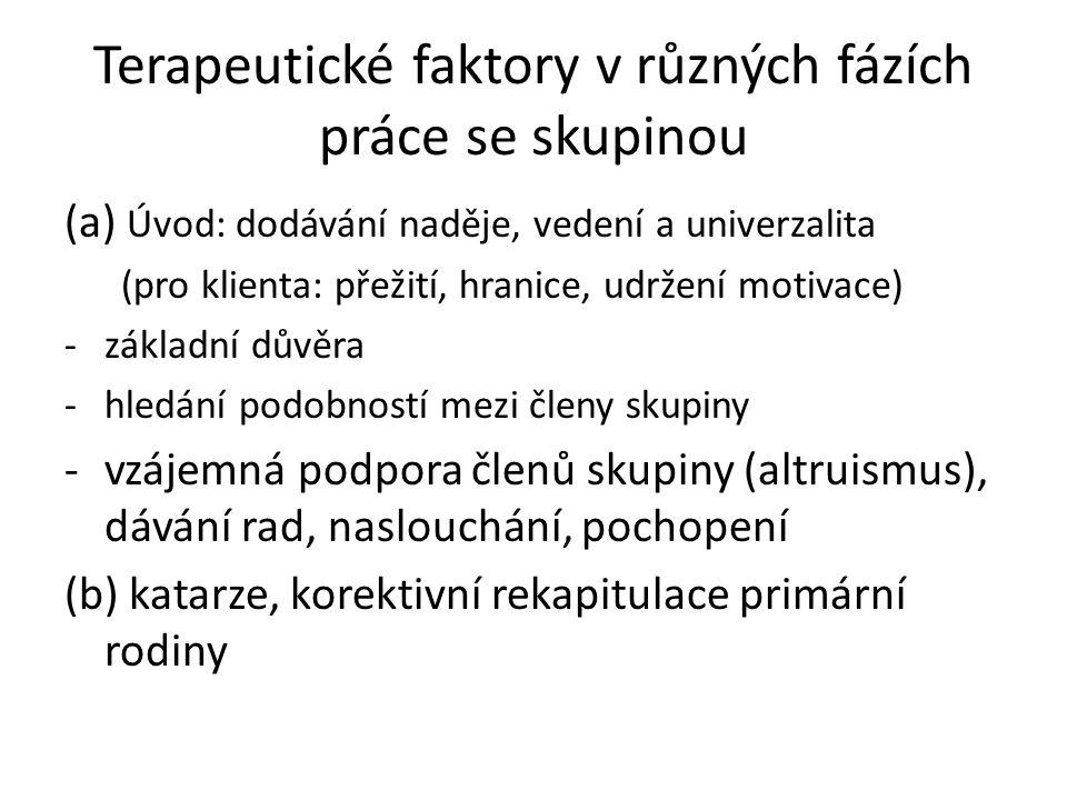 Terapeutické faktory v různých fázích práce se skupinou