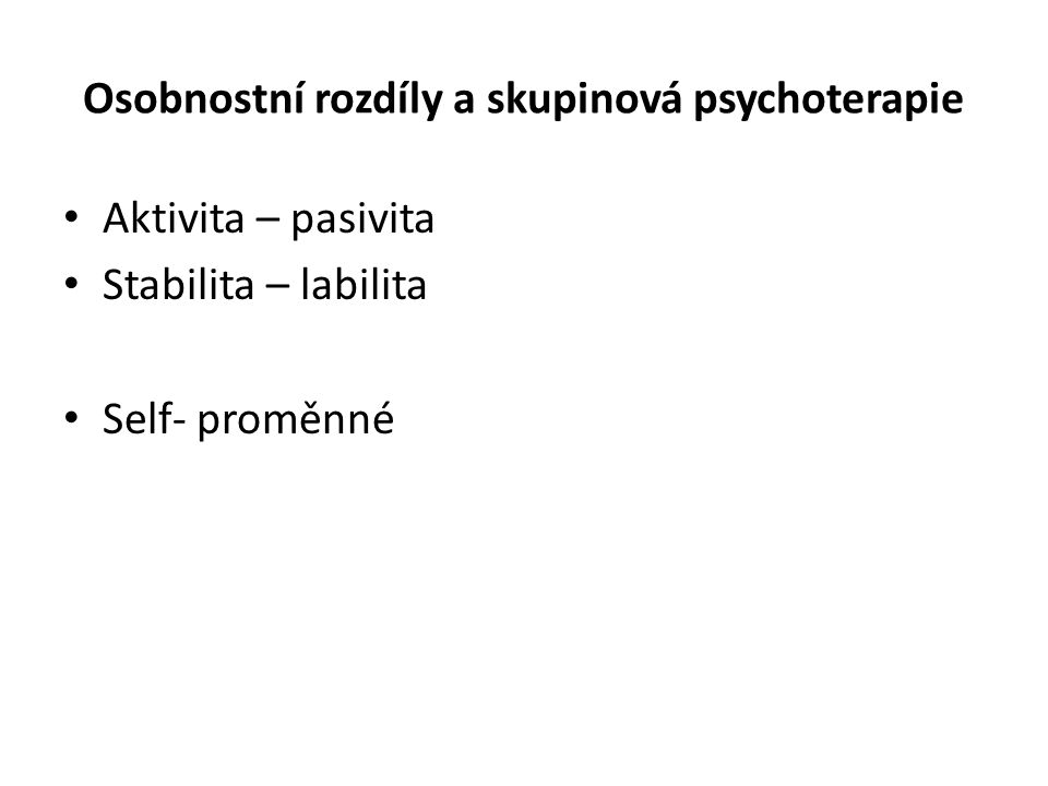 Osobnostní rozdíly a skupinová psychoterapie