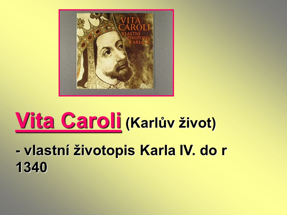 Vita Caroli (Karlův život)