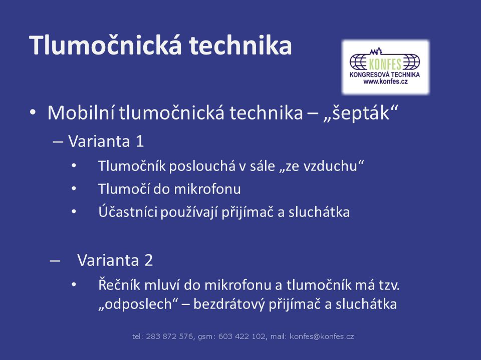 "Tlumočnická technika Mobilní tlumočnická technika – ""šepták"