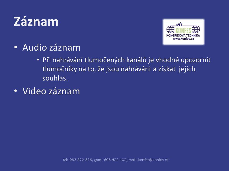 Záznam Audio záznam Video záznam