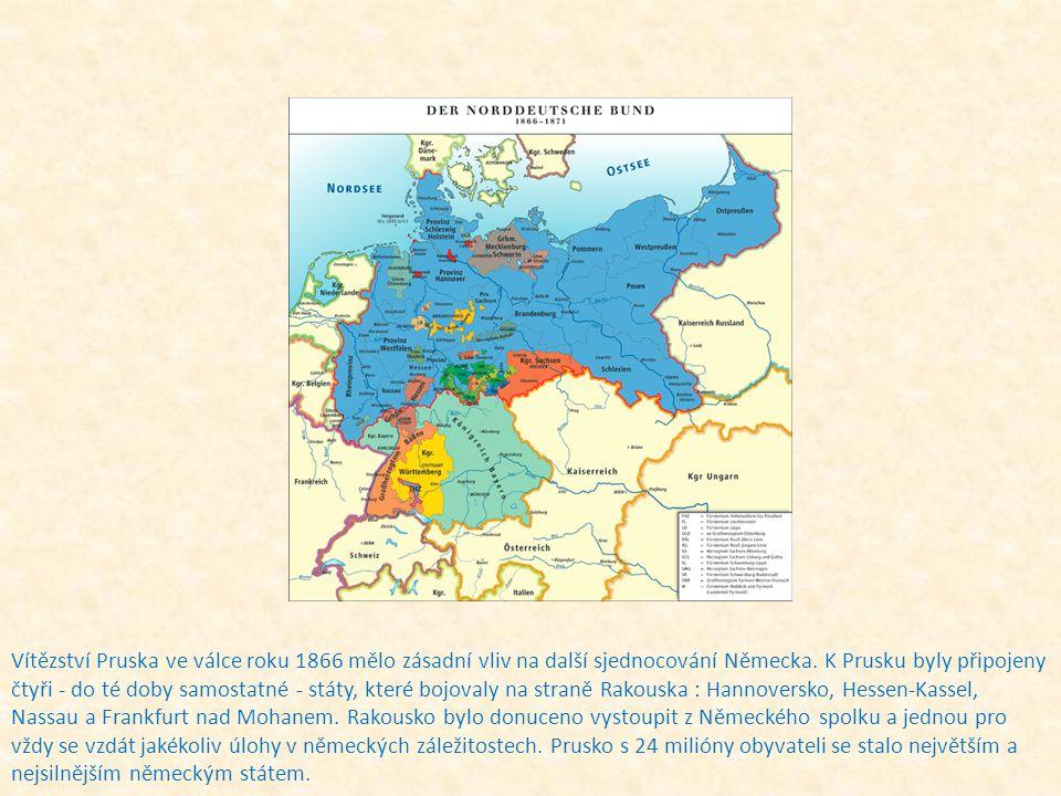 Vítězství Pruska ve válce roku 1866 mělo zásadní vliv na další sjednocování Německa.