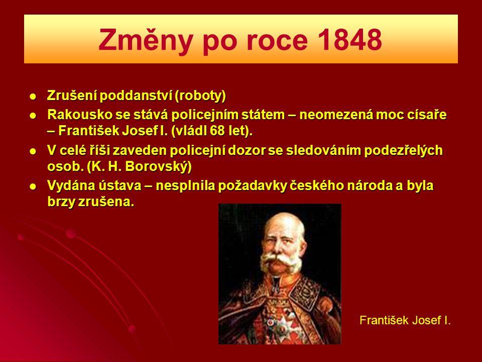 Změny po roce 1848 Zrušení poddanství (roboty)