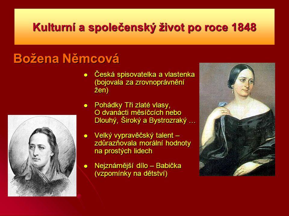 Kulturní a společenský život po roce 1848