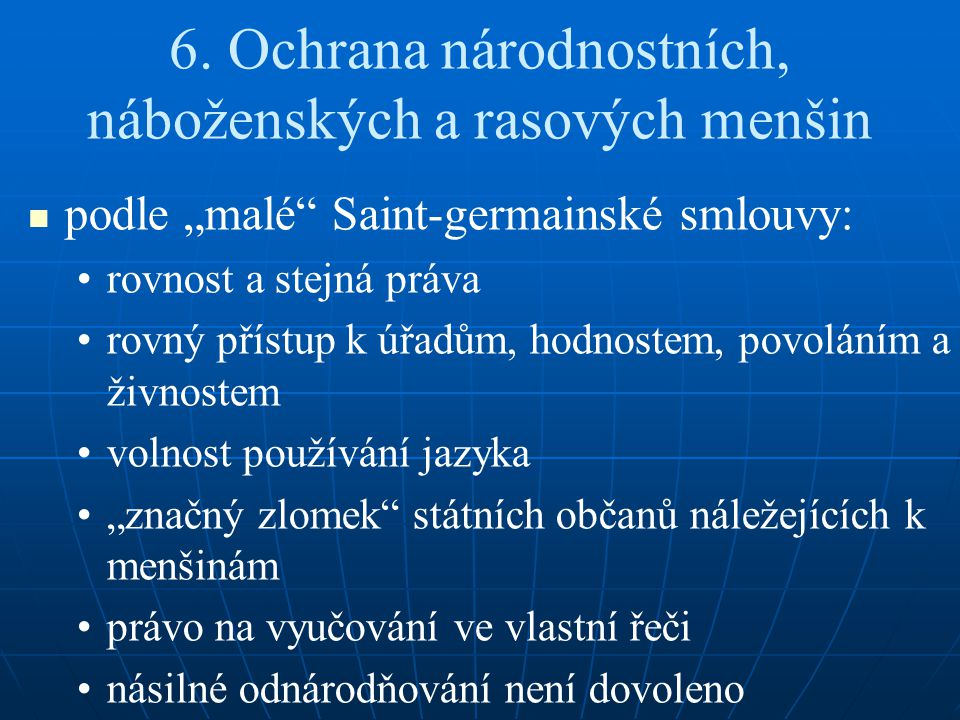 6. Ochrana národnostních, náboženských a rasových menšin