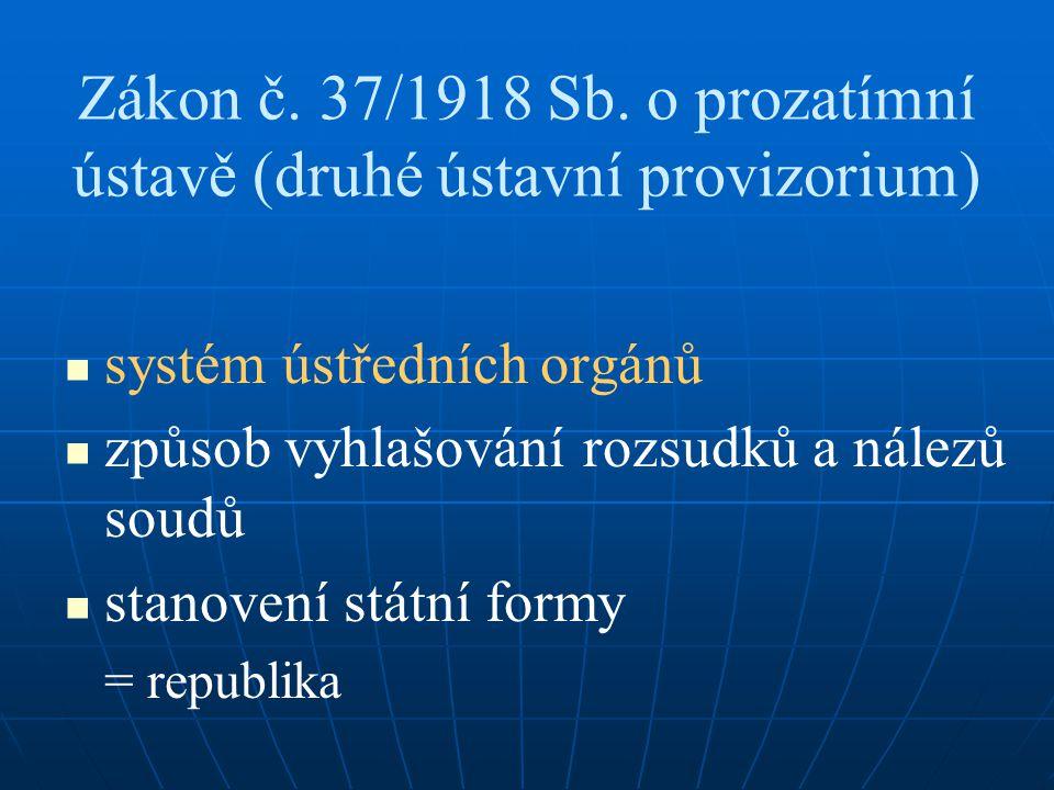 Zákon č. 37/1918 Sb. o prozatímní ústavě (druhé ústavní provizorium)