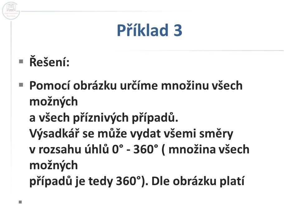 Příklad 3 Řešení: