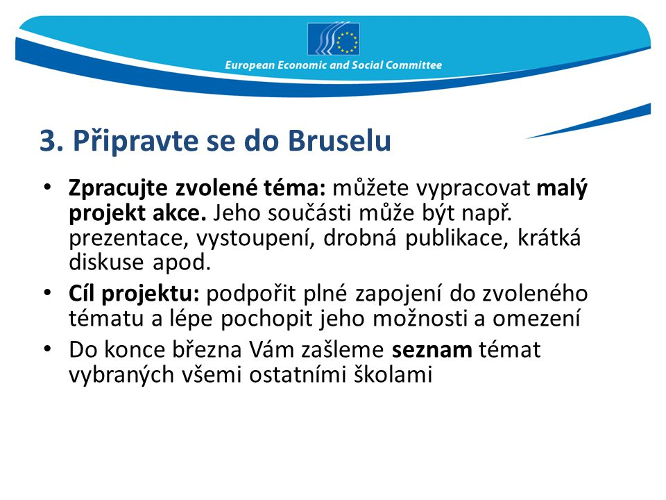 3. Připravte se do Bruselu