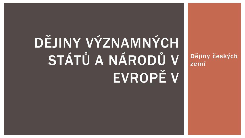 Dějiny významných států a národů v Evropě V