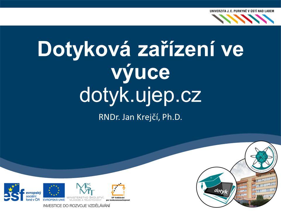 Dotyková zařízení ve výuce dotyk.ujep.cz