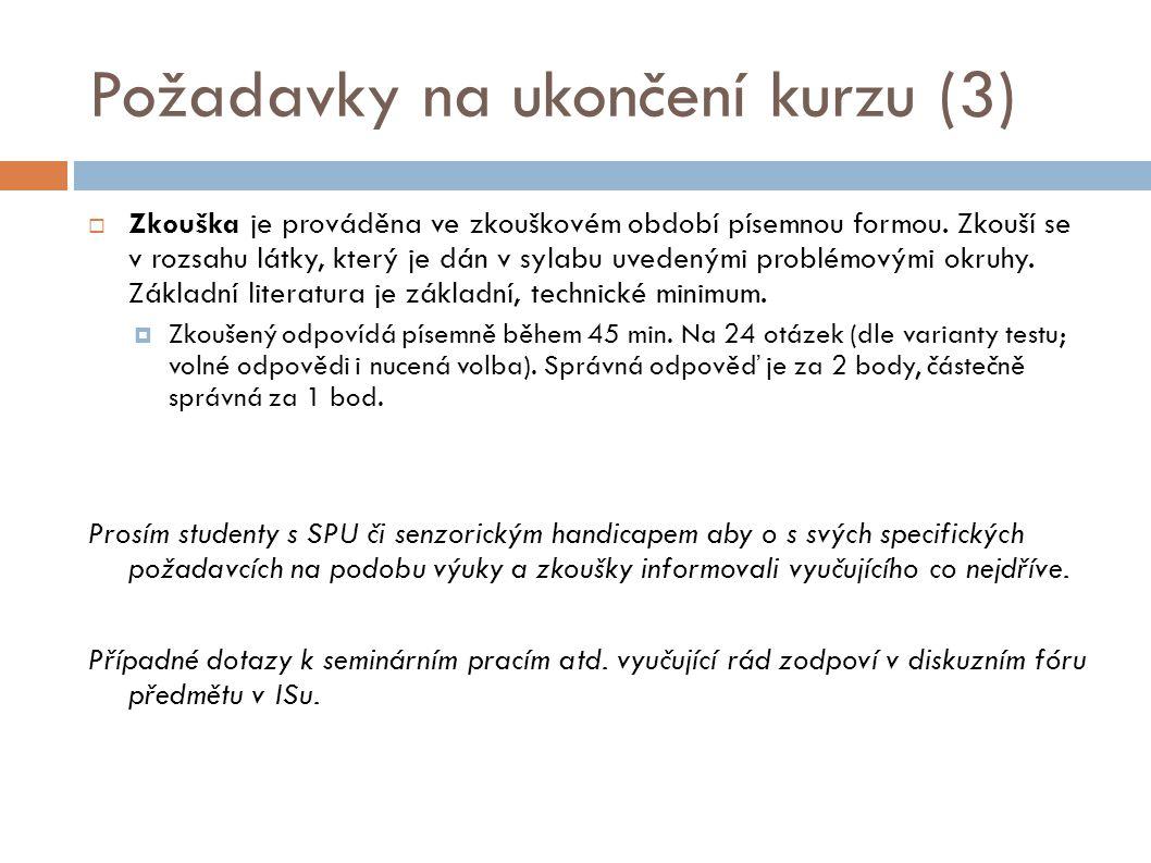 Požadavky na ukončení kurzu (3)