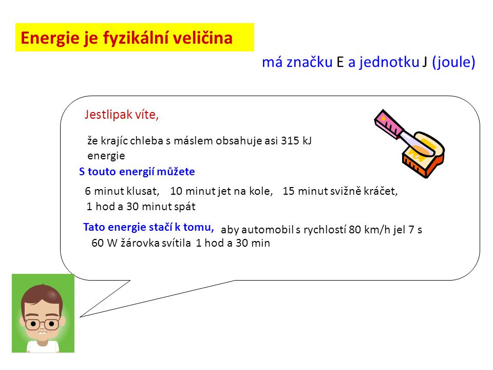 Energie je fyzikální veličina