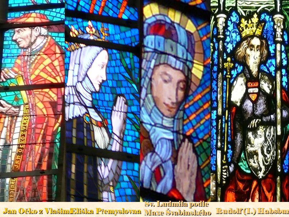 Sv. Ludmila podle Maxe Švabinského Jan Očko z Vlašimi Eliška Přemyslovna Rudolf (I.) Habsburský