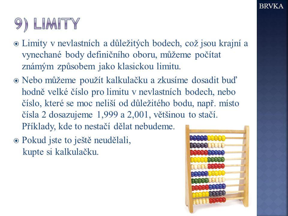 BRVKA 9) limity.