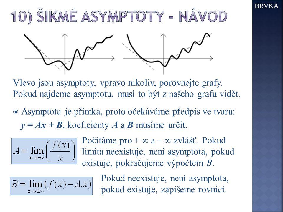 10) Šikmé asymptoty - návod