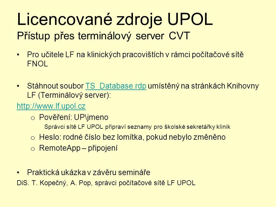 Licencované zdroje UPOL Přístup přes terminálový server CVT
