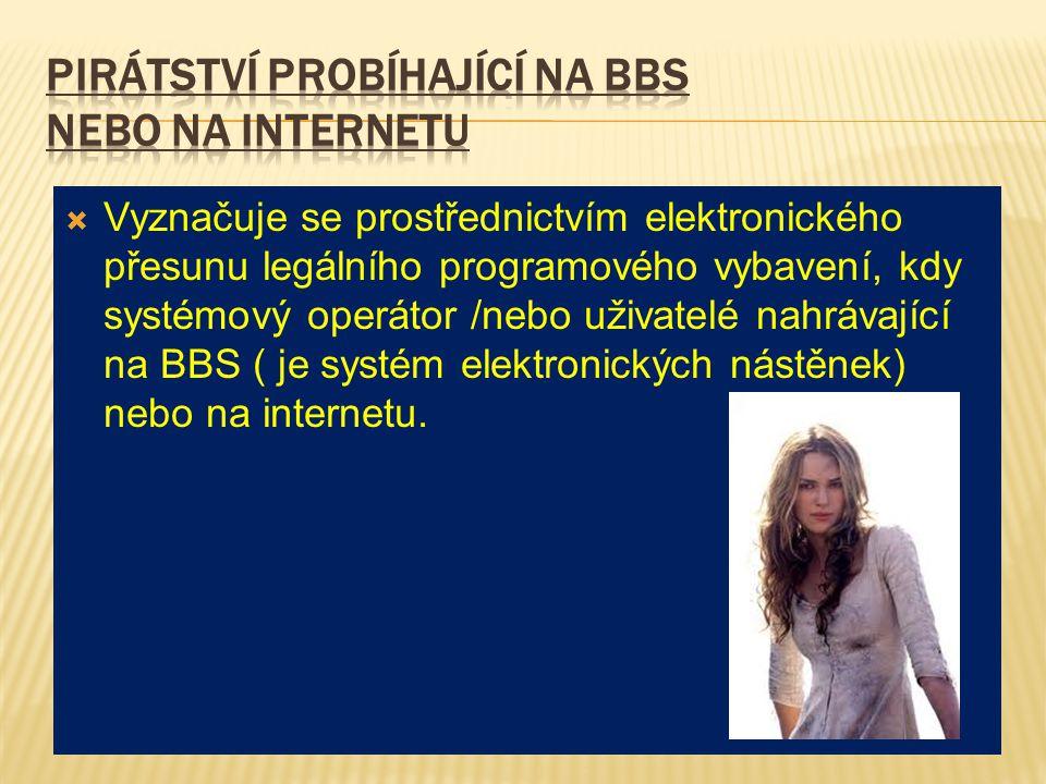 Pirátství probíhající na BBS nebo na Internetu