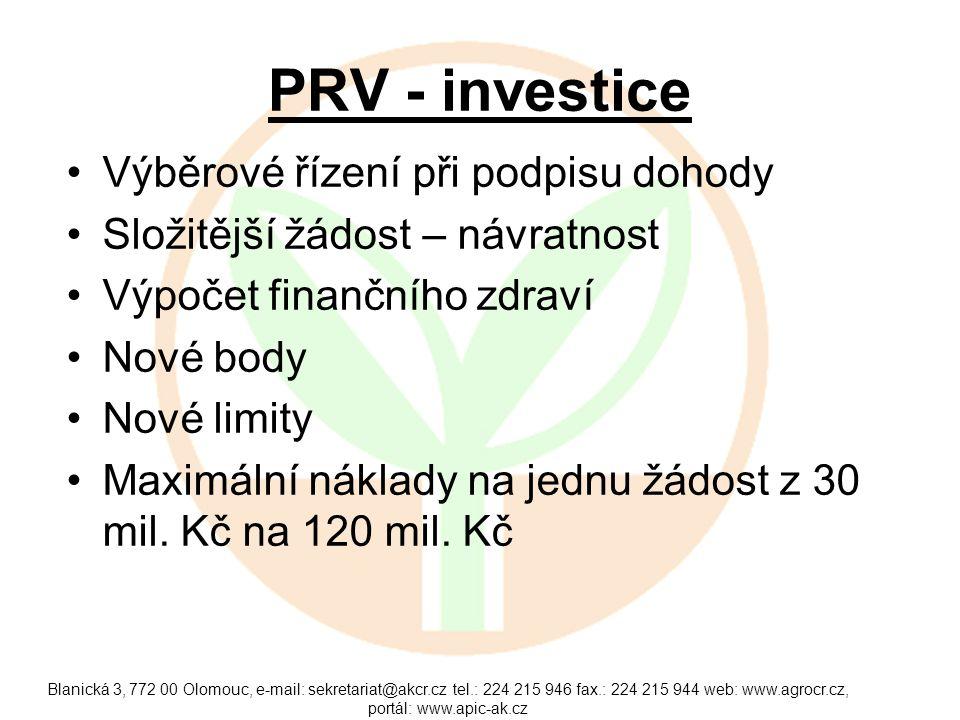 PRV - investice Výběrové řízení při podpisu dohody