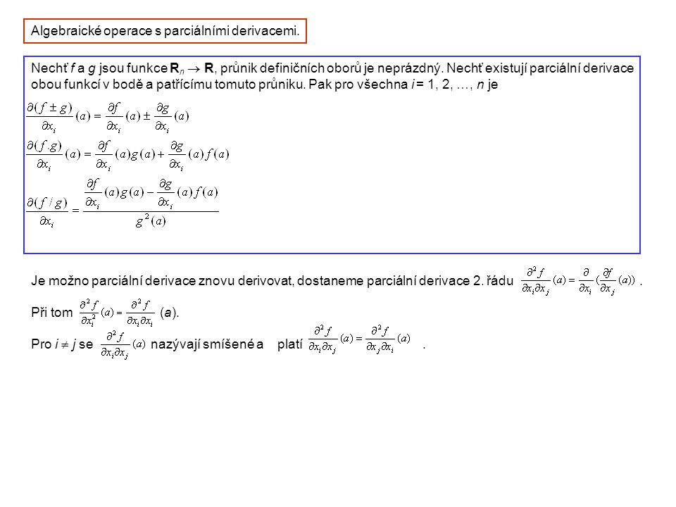 Algebraické operace s parciálními derivacemi.