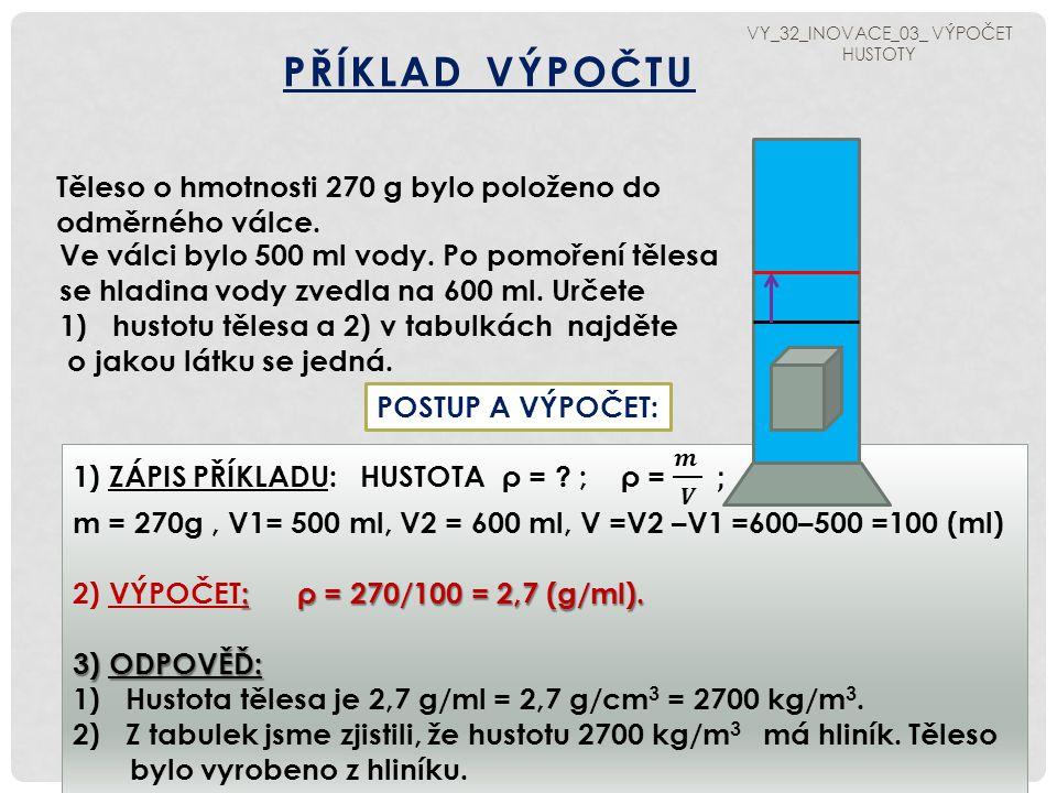 VY_32_INOVACE_03_ VÝPOČET HUSTOTY