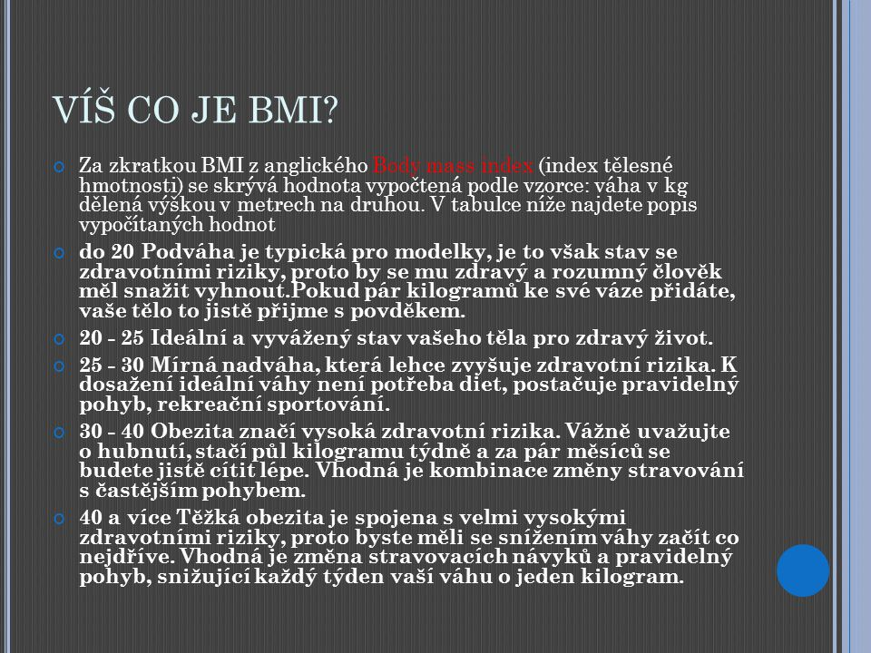 VÍŠ CO JE BMI