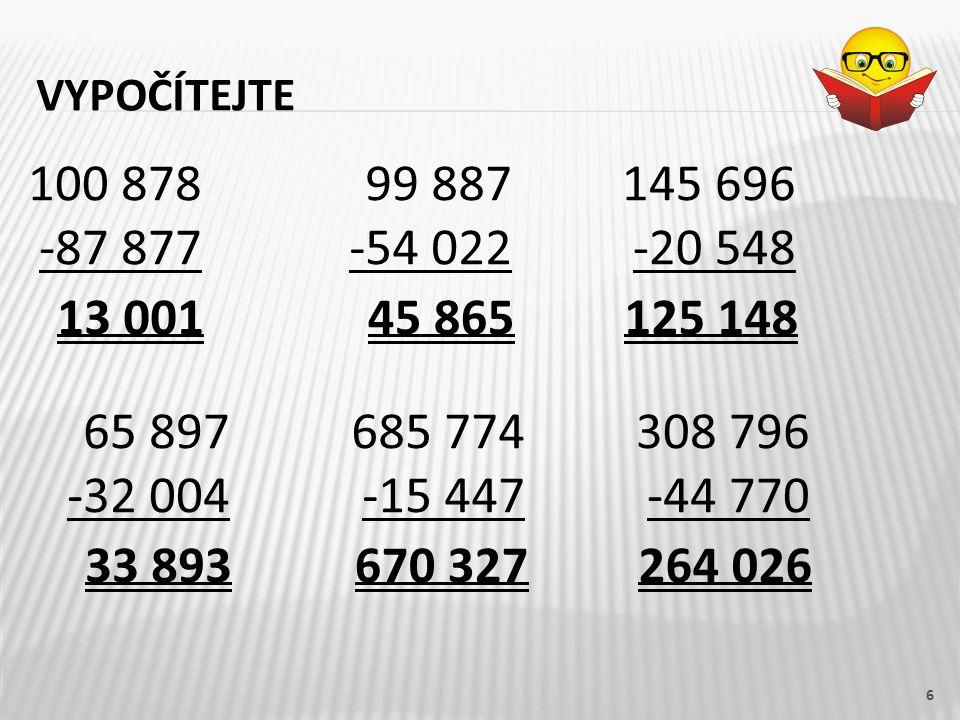 vypočítejte 100 878. -87 877. 99 887. -54 022. 145 696. -20 548. 13 001. 45 865. 125 148. 65 897.