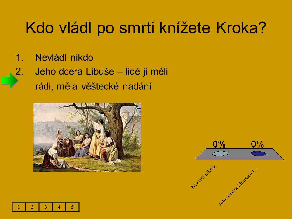 Kdo vládl po smrti knížete Kroka