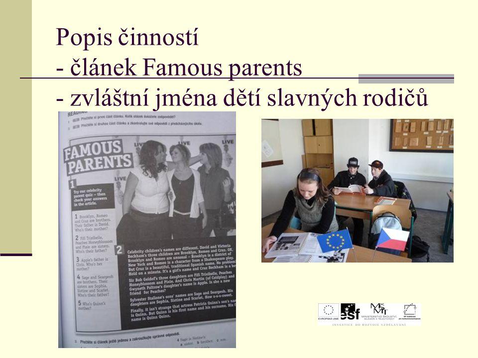Popis činností - článek Famous parents - zvláštní jména dětí slavných rodičů