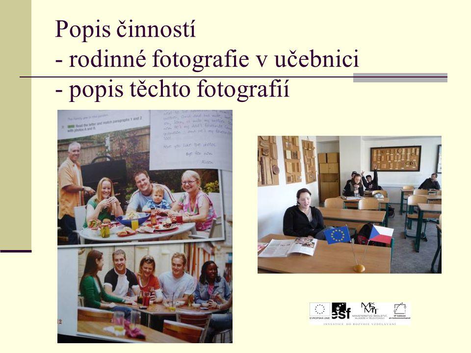 Popis činností - rodinné fotografie v učebnici - popis těchto fotografií