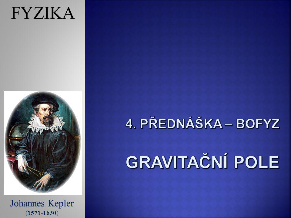 4. Přednáška – BOFYZ gravitační pole