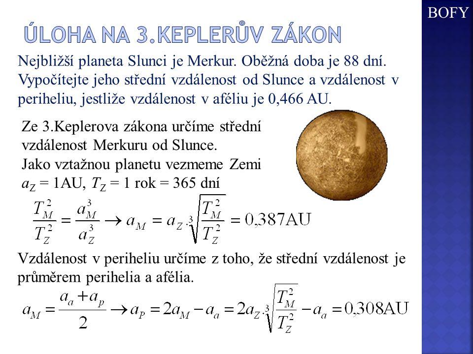 Úloha na 3.keplerův zákon
