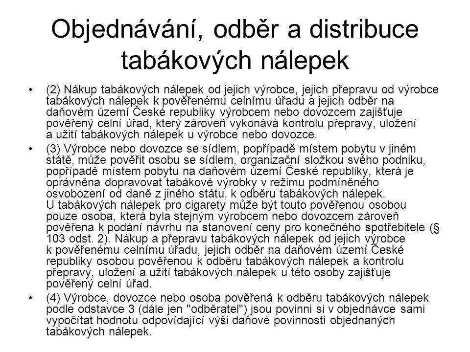 Objednávání, odběr a distribuce tabákových nálepek