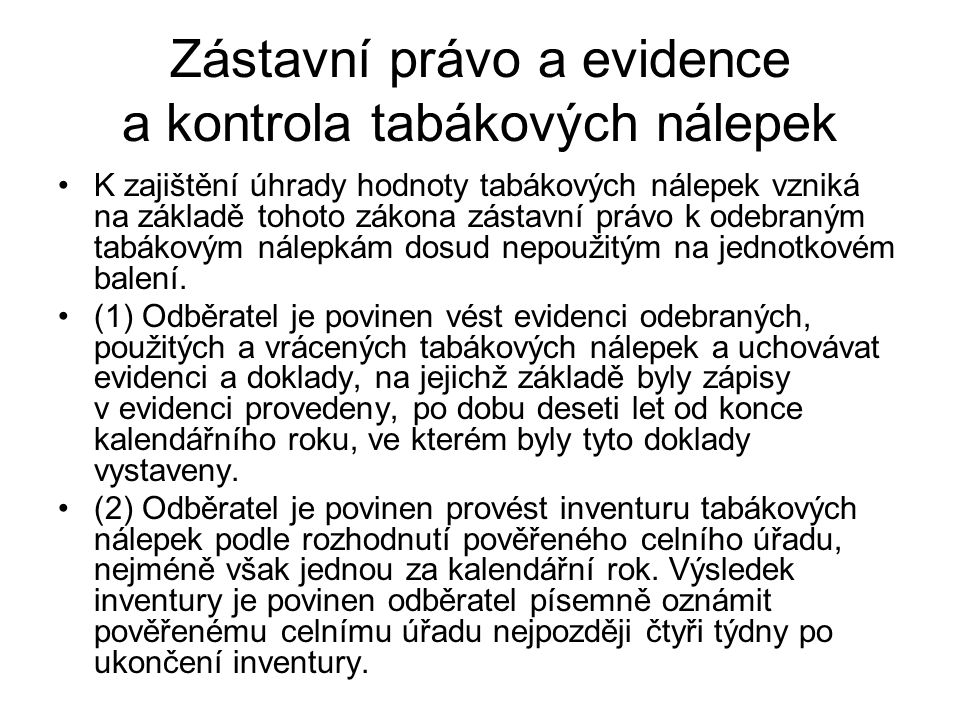 Zástavní právo a evidence a kontrola tabákových nálepek