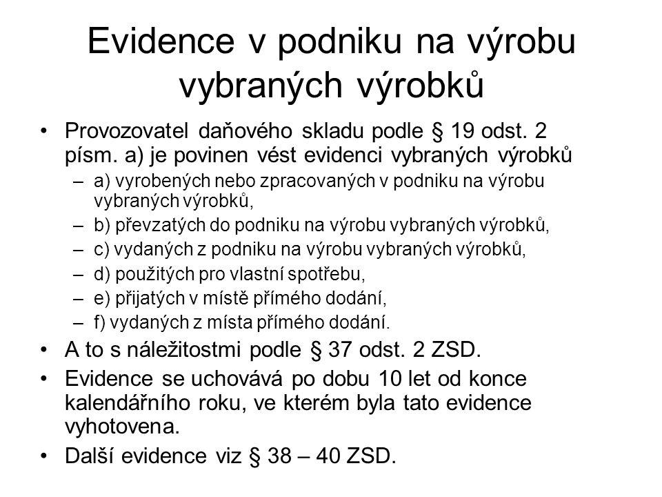 Evidence v podniku na výrobu vybraných výrobků