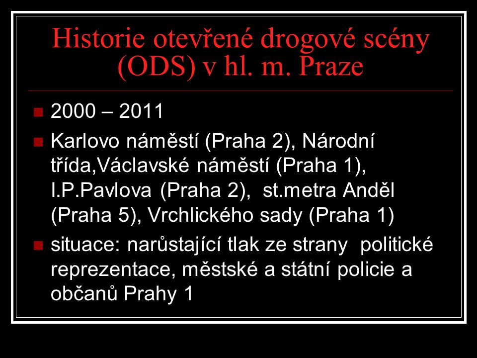 Historie otevřené drogové scény (ODS) v hl. m. Praze