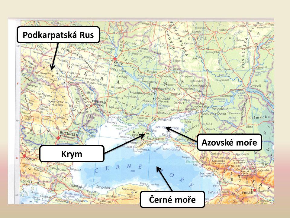 Podkarpatská Rus Azovské moře Krym Černé moře