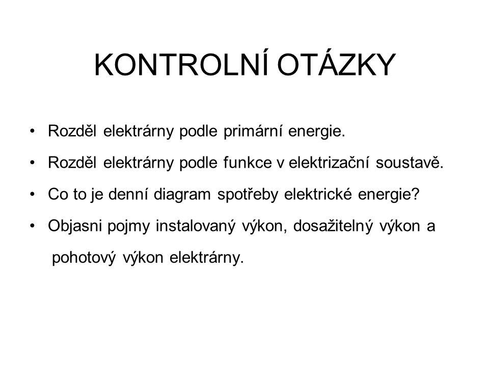 KONTROLNÍ OTÁZKY Rozděl elektrárny podle primární energie.