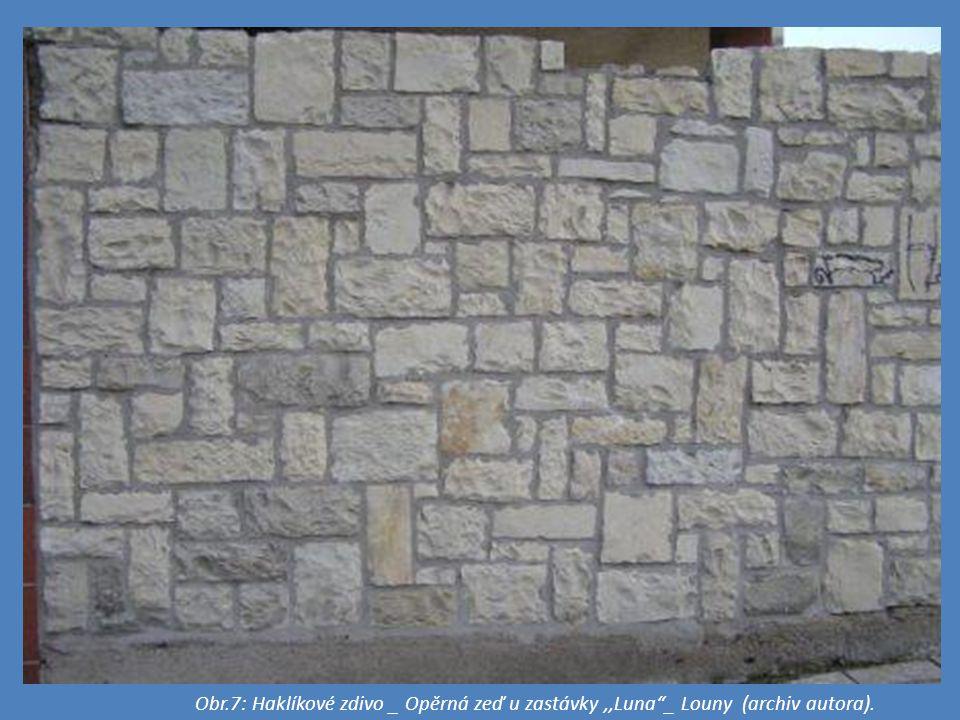 Obr.7: Haklíkové zdivo _ Opěrná zeď u zastávky ,,Luna _ Louny (archiv autora).